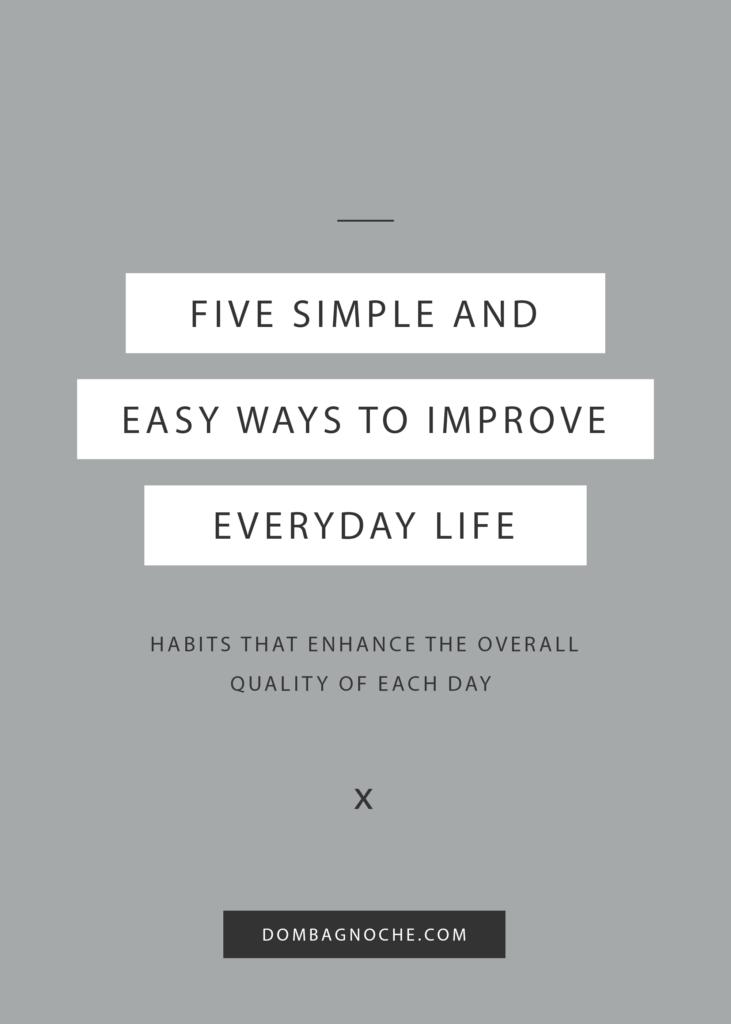 How to Improve Everyday