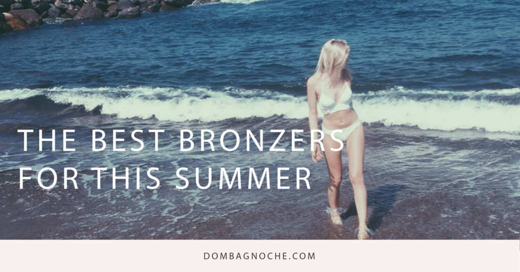 Best Bronzers for Summer