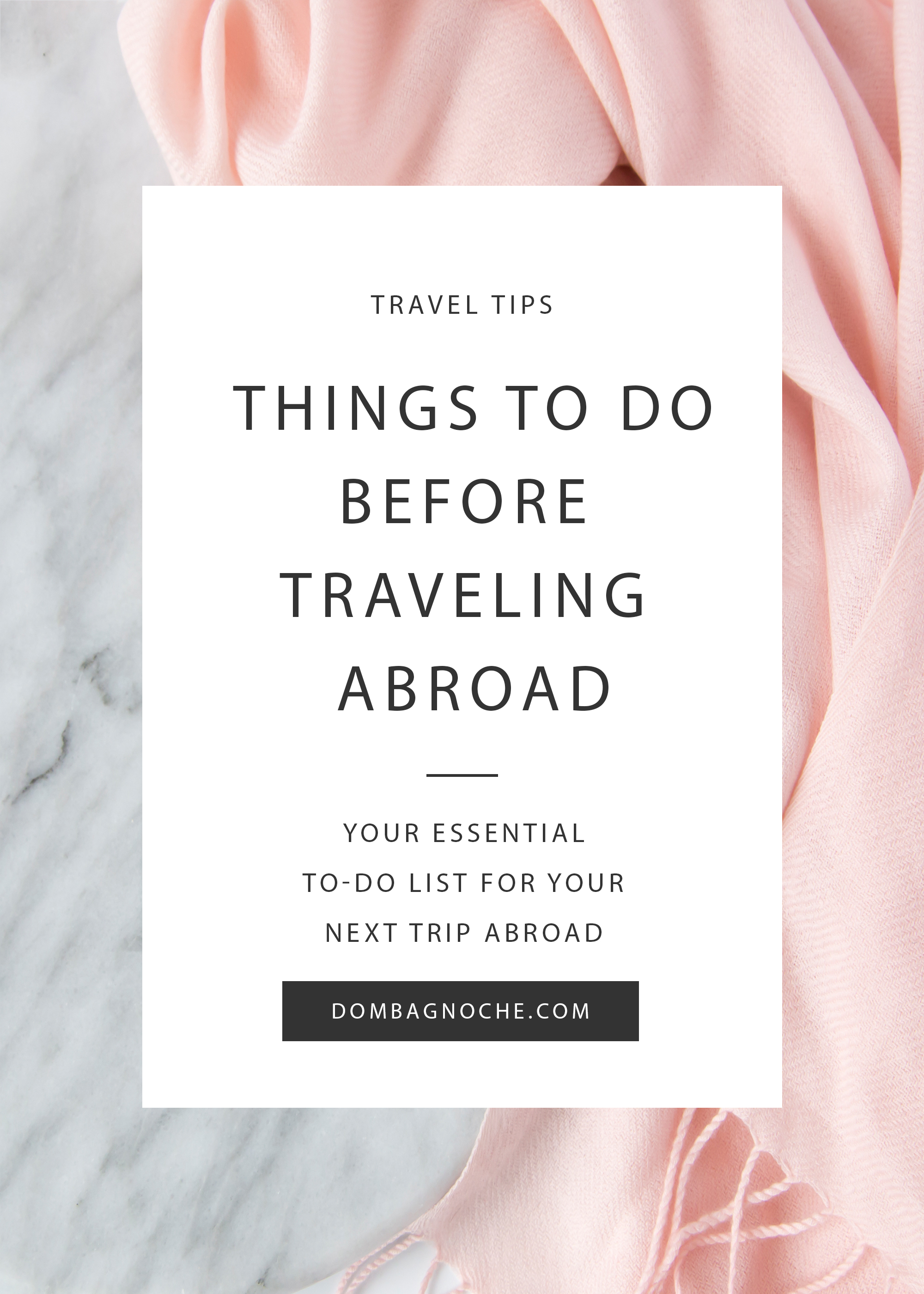 Things You Need to do Before Traveling Abroad