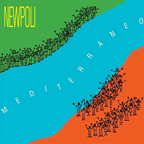 NEWPOLI: Mediterraneo (2018) -