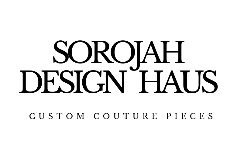 SorojahDesignHaus | Custom Everything