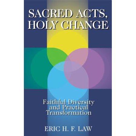 sacred acts holy change.jpeg