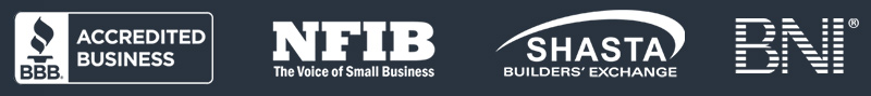 BBB Accredited Business, NFIB, Shasta Builders' Exchange, and BNI