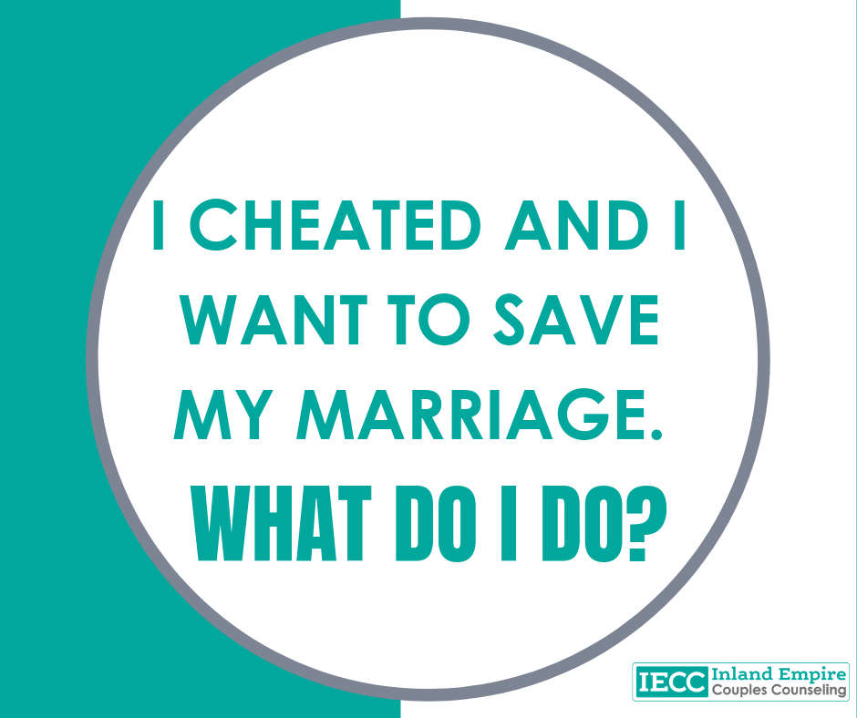 I cheated and I want to save my marriage. What do I do?