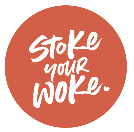 Stoke Your Woke Interactive Journal