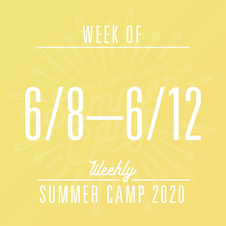 Weekly Summer Camp 6 8 6 12 Sew Crafty Studio