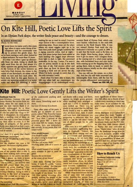 LOVE SONG TO KITE HILL - BY ALEIDA RODRIGUEZback when there was a Southern California Living section of the L.A. Times, they did a series about poets writing about their neighborhood. This one was submitted by Aleida Rodríguez, Author of award-winning Garden of Exile and 2018-19 City of L.A. [C.O.L.A.] Literature Fellowship recipient