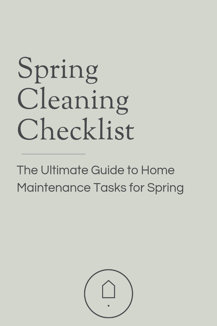 Here's your ultimate Spring Cleaning checklist, a complete guide to everything you need to know for freshening up, keeping your home maintained and get ready for the busy spring and summer seasons.