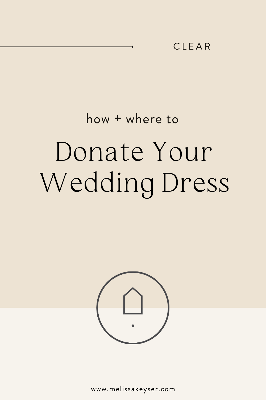 How To Donate Your Wedding Dress Melissa Keyser