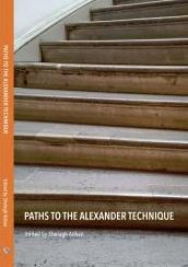Image for Paths To The Alexander Technique.JPG