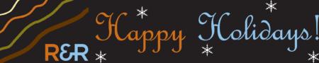 R&R Happy Holidays