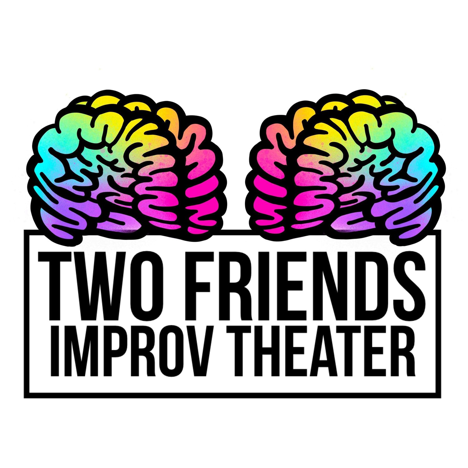 Two Friends Improv Theater