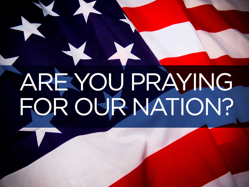Praying for Our Nation.jpg