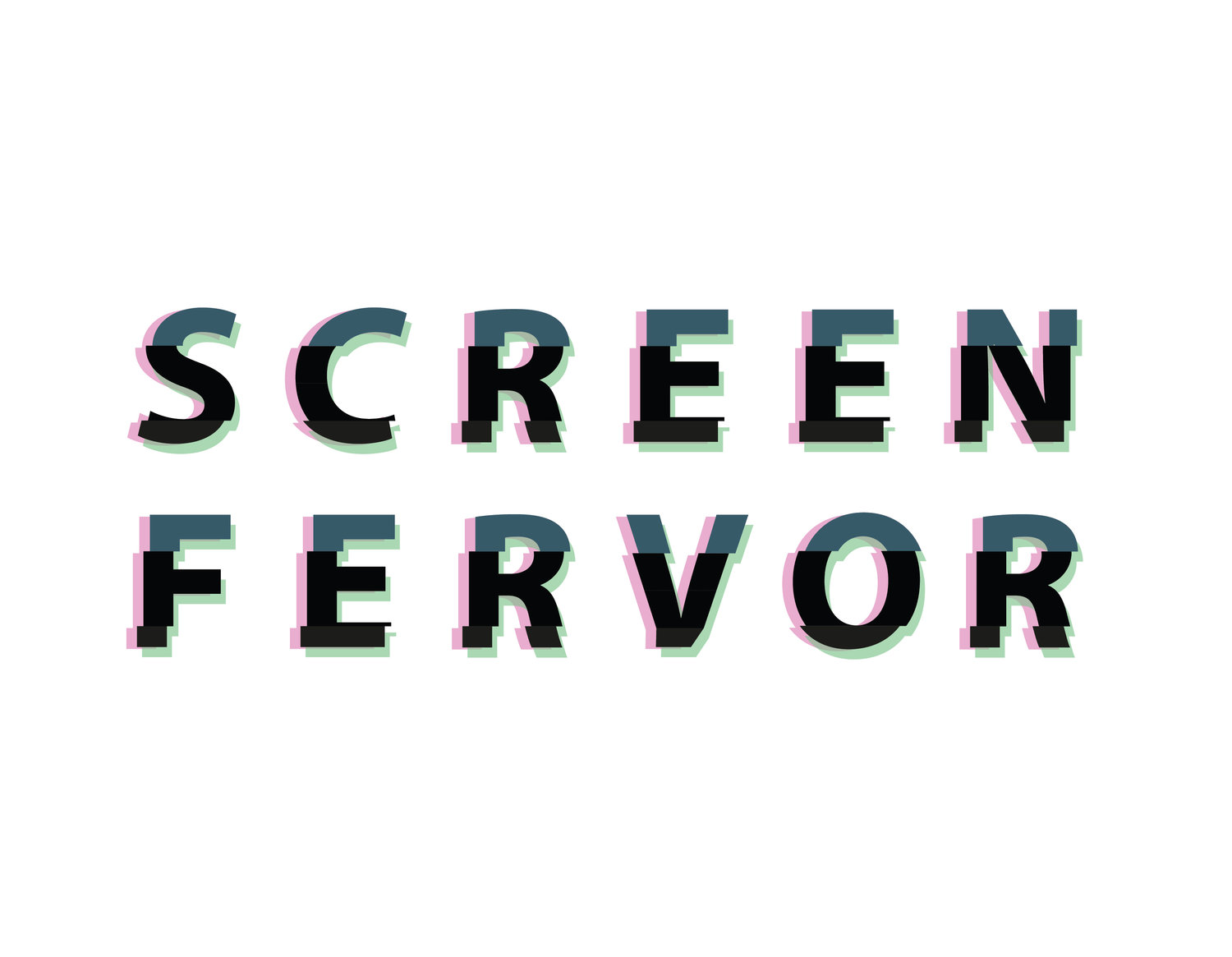 Screen Fervor
