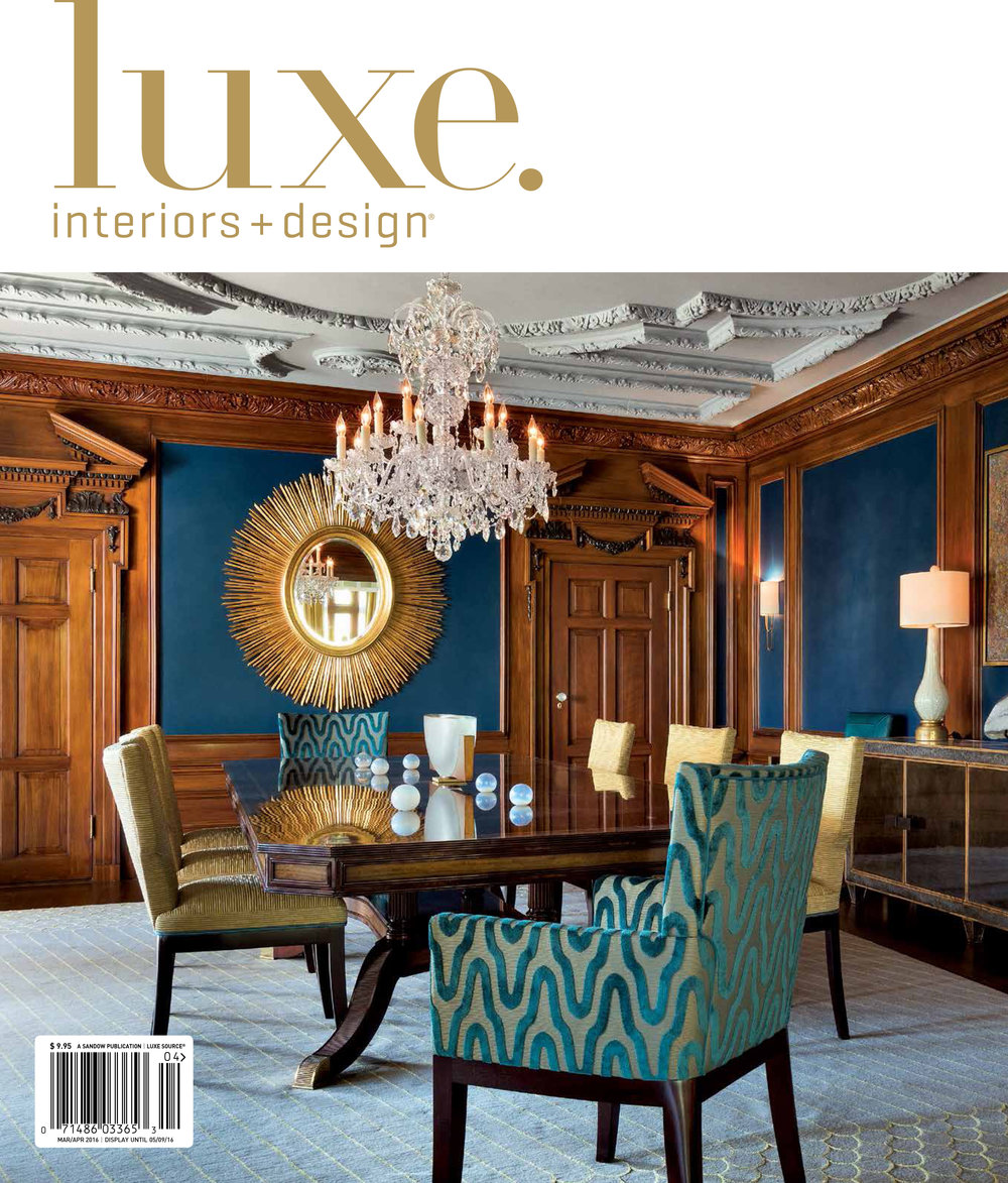 LUXE Interior + design - MAR/APR 2016 - THE LOOK/THE REPORT