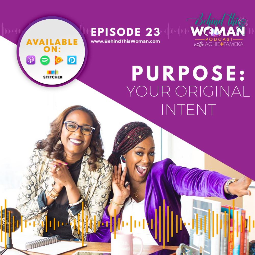 """- Hidden in the heart of every human lies the question, """"WHY am I here?"""" In this episode Achie + Tameka reveal their deepest purpose discoveries found in Dr. Myles Munroe's bestselling book, """"Unleash Your Purpose."""" The answer to your most significant question is found in the most obvious, but many times overlooked, place."""