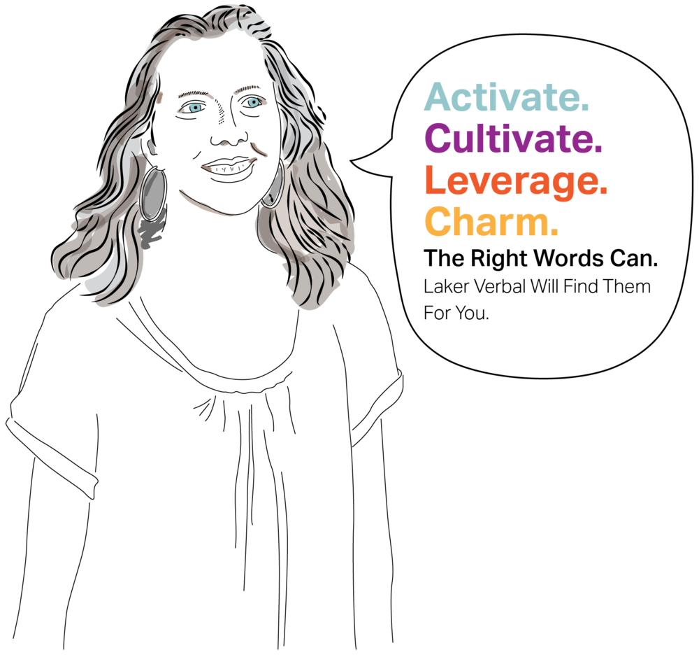 Activate. Cultivate. Leverage. Charm.