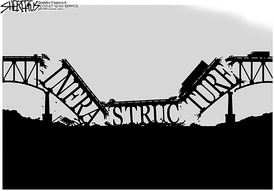 When it comes to improving its infrastructure, California currently seems to be on a bridge to nowhere. Source: John Sherffius