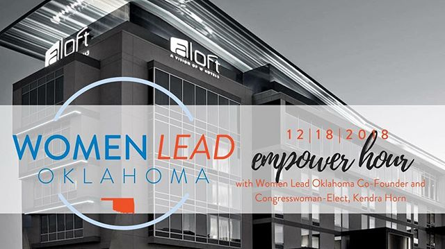 Join us this Tuesday, December 18th as we celebrate all of the women who stepped up to lead by putting their names on the 2018 ballot! As a 'thank you' to each of them, we're hosting a special edition Women Lead Oklahoma Empower Hour. We will be joined by the Women Lead Oklahoma co-founder and newly elected CD5 congresswoman, Kendra Horn. Let's toast to women's leadership and galvanize for the 2019 legislative session!  W xyz is in the second-floor lounge at @aloftokchotel in Downtown Oklahoma City.  This is a 21 and over event.