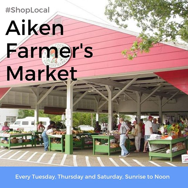 Tuesday, Thursday, Saturdays Sunrise to Noon (or until the farmers sell out) WE'RE OPEN YEAR ROUND! Come enjoy fresh, local produce, baked goods, and crafts.  #FabulousAikenHomes #Southcarolina #Aiken