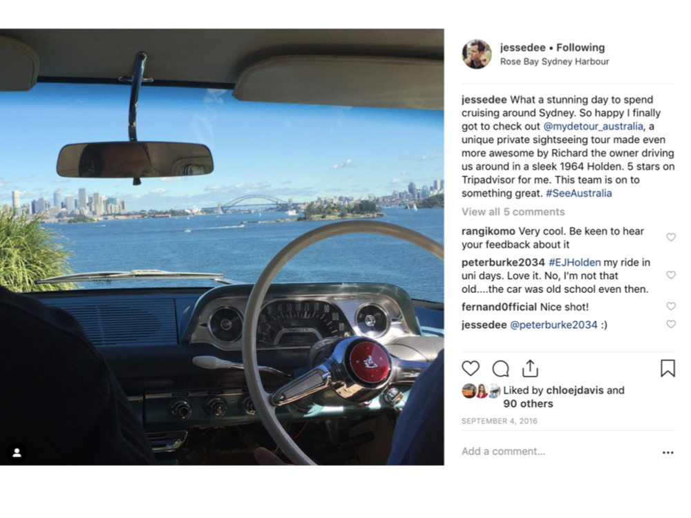 My Sydney Detour   - provides customised Sydney tours in a vintage Holden car - and host Richard Graham orchestrates the perfect Instagram shoot for guests by taking them to a secret spot where guests can capture their unique experience, it's a peak moment that guests can talk about, share on social media and even return to and bring others to.