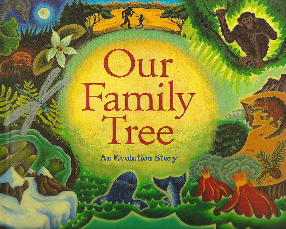 Our Family Tree: An Evolution Story - Level: Elementary School (can be adapted to older students as well)Teacher Curriculum & Lesson Plans