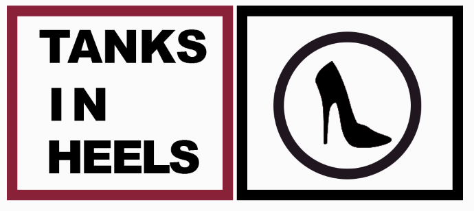 Tanks in Heels