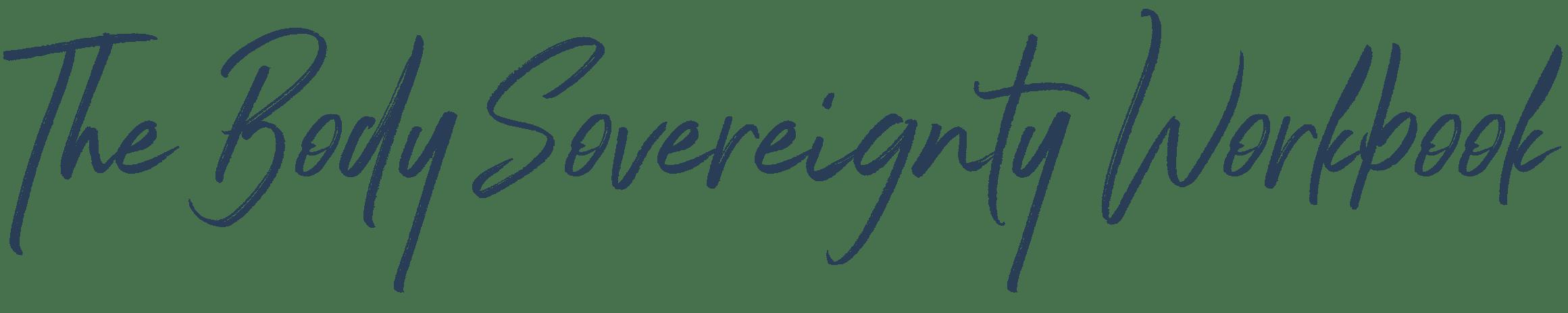 The Body Sovereignty Workbook