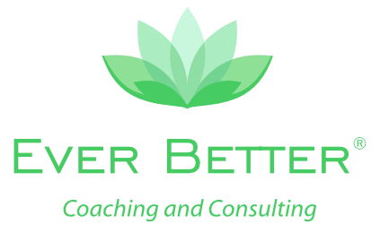 Ever Better: Coaching and Consulting