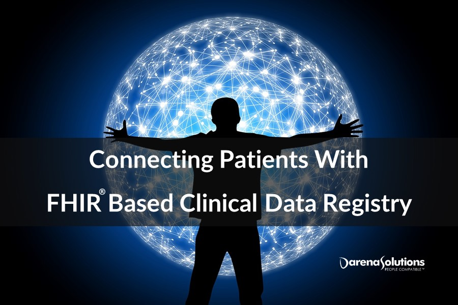 Connecting Patients With FHIR® Based Clinical Data Registry