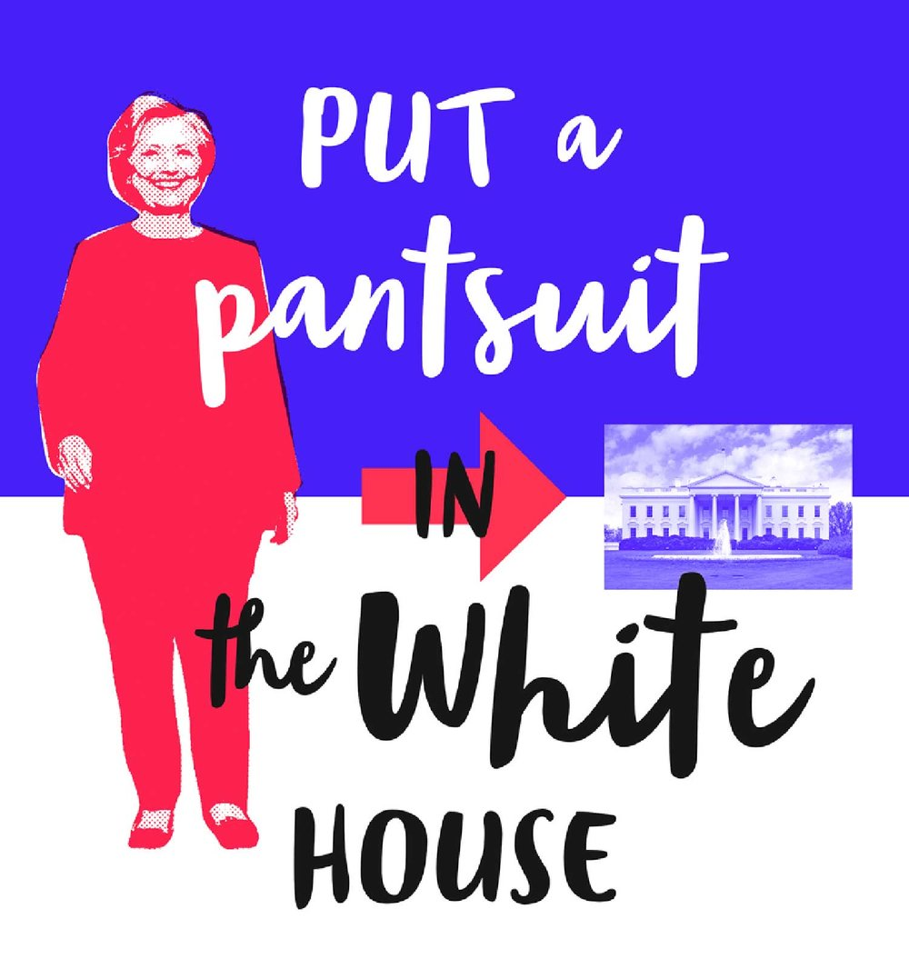Hillary-Clinton-Put-A-Pants-Suit-in-the-White-House.jpg