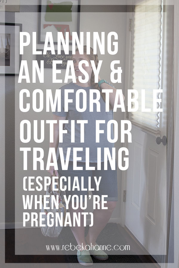 Traveling as a mom means planning ahead of time. Spend a little bit of that prep time planning a travel outfit that's comfortable, cute and practical. It will be one less thing you have to worry about once you get to the airport! Click through to see my travel tips (including tips for being pregnant when traveling)