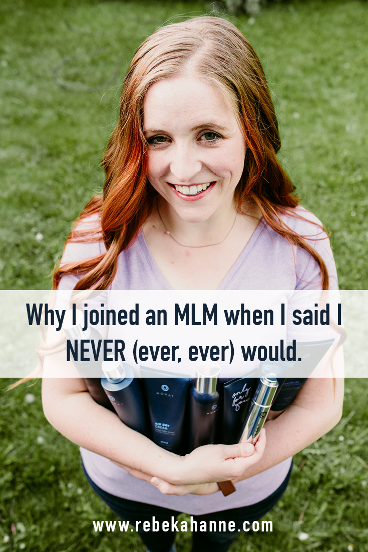 Why I joined an MLM when I said I NEVER (ever, ever) would Pinnable.jpg