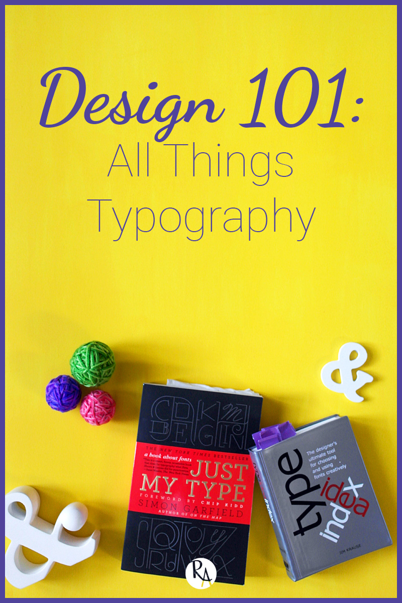 Welcome back to for the final part (at least for now) of my Design 101 series. This week I am covering all things typography, from the difference between typeface and font to some tips on combining typefaces. Head over to my blog and let's get started!