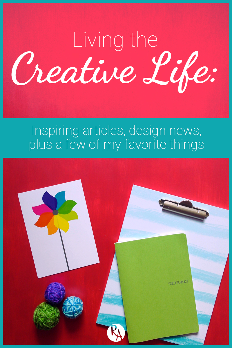 Inspiring articles about design & creativity, design news, plus a few of my favorite things