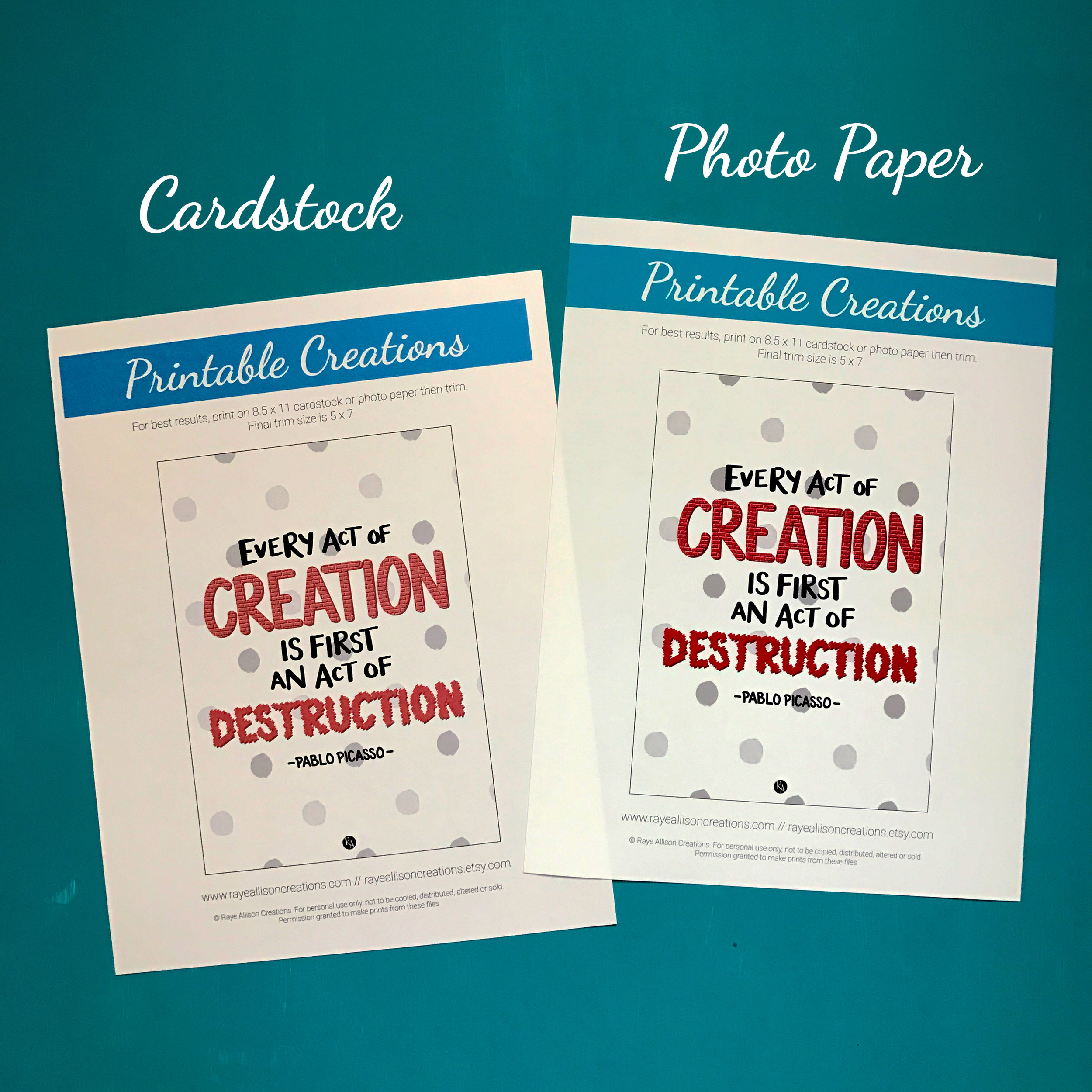 Examples of my latest printable on cardstock and photo paper.