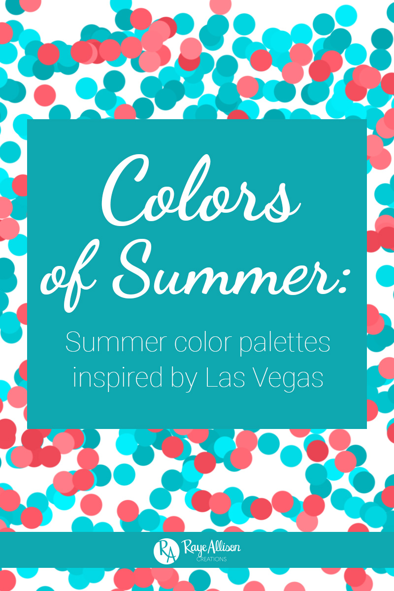 Inspired by my trip to Las Vegas last summer, I created some summer color palettes from my vacation pictures.