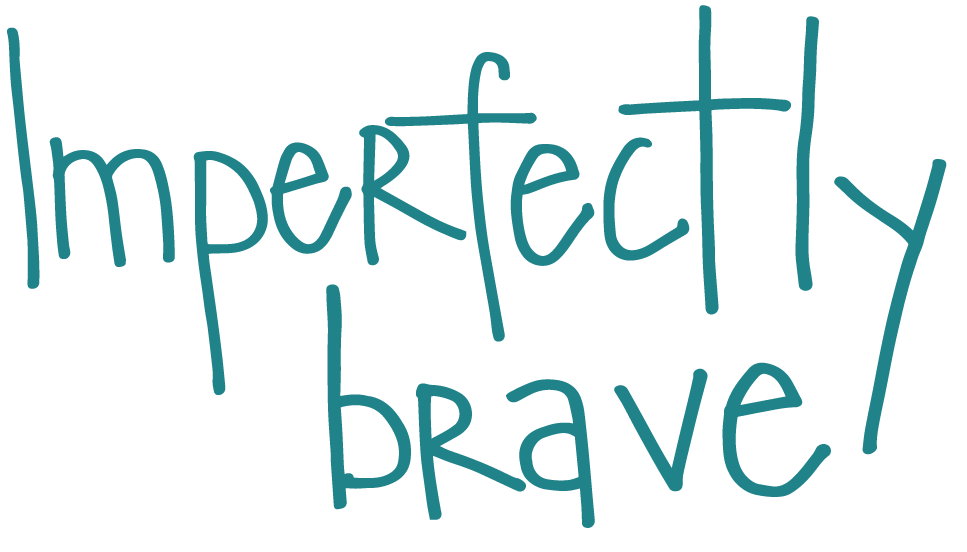 Imperfectly Brave