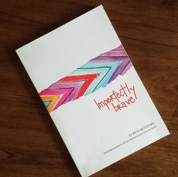 Imperfectly Brave by Whitney Putnam