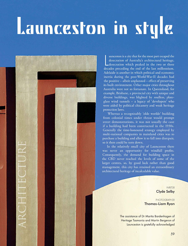 "Tasmania 40 South Magazine, Photography supplied for story on Launceston Art Deco ""Architecture: Launceston in Style"""