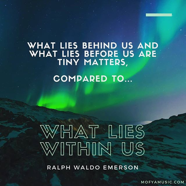 What lies behind us and what lies before us are tiny matters, compared to what lies within us. Ralph Waldo Emerson  #creativityquotes #morninginspiration