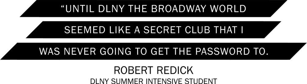 Until DLNY the Broadway world seemed like a secret club that I was never going to get the password to.png