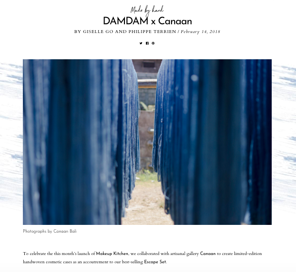 Made by Hand DAM DAM x Canaan - 2016.   https://damdamofficial.com/stories/damdam-x-canaan/