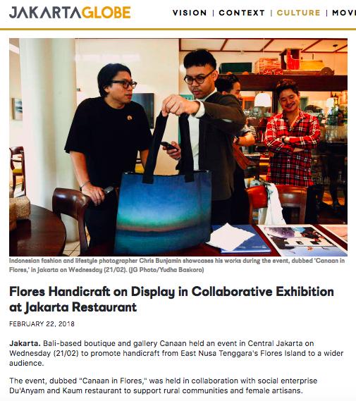 "The Jakarta Globe ""Flores Handicraft on Display in Collaborative Exhibition at Jakarta Restaurant"" on Canaan in Flores - 2018.   https://jakartaglobe.id/culture/flores-handicraft-on-display-in-collaborative-exhibition-at-jakarta-restaurant/"