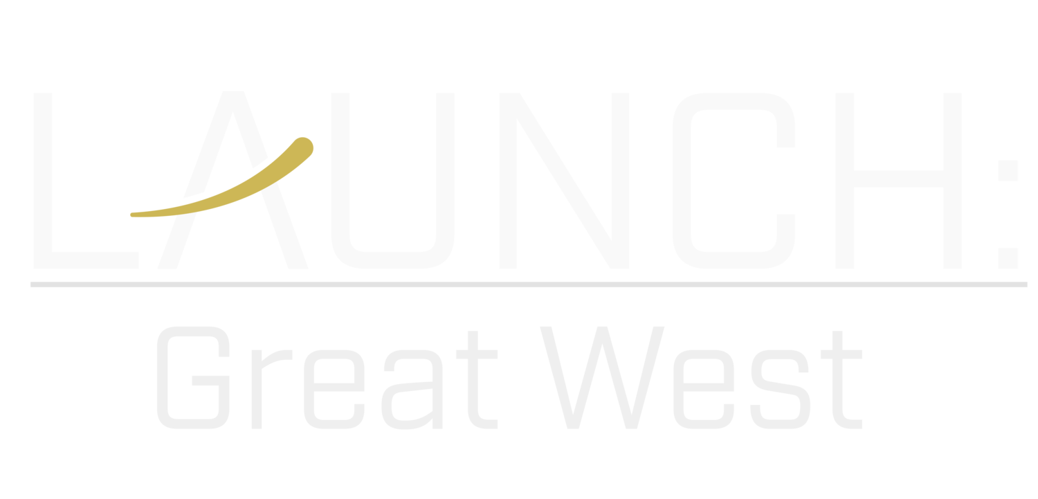 Launch | Great West