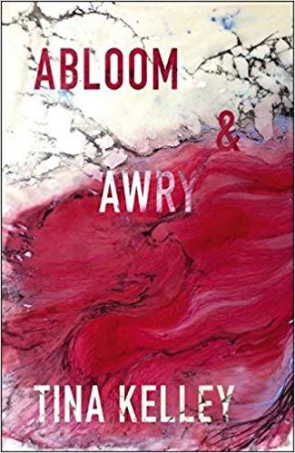 Abloom & awry