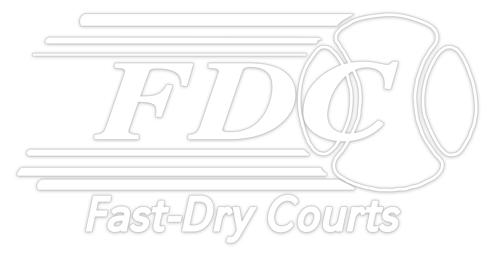 Fast-Dry Courts