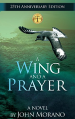 Book 1 in the Eco-Adventure Series: A Wing and a Prayer