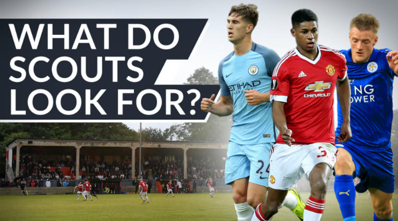 The qualities scouts look for in a player
