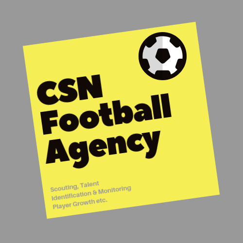 CSN Football Agency: Scouting, Talent Identification & Monitoring Player Growth.